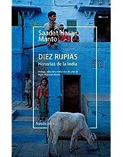 Diez rupias. Historias de la India (Otras Latitudes)