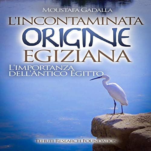 Couverture de L'incontaminata origine egiziana [Pristine Egyptian Origin]