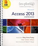 Microsoft Access 2013 + File Explorer + Access Pass Code: Comprehensive