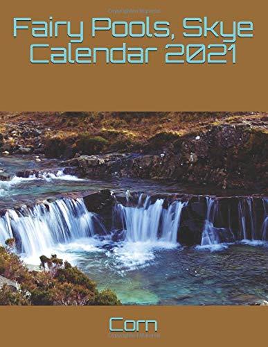 Fairy Pools, Skye Calendar 2021