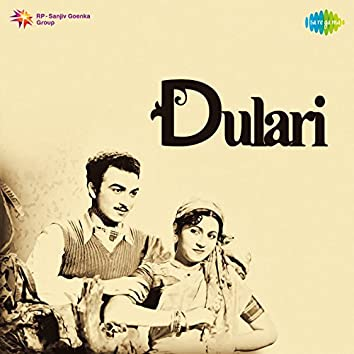 Dulari (Original Motion Picture Soundtrack)