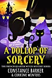 A Dollop of Sorcery (The French Quarter Witch Mystery Series Book 3) (Kindle Edition)