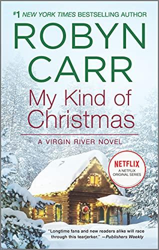 My Kind of Christmas (A Virgin River Novel, 18)