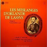 CHARLES RAVIER les meslanges d'Orlande de Lassus T1 LP 1976 Astrée VG++