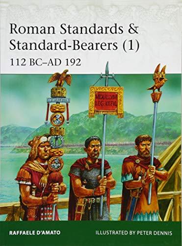Roman Standards & Standard-Bearers (1): 112 BC–AD 192 (Elite)