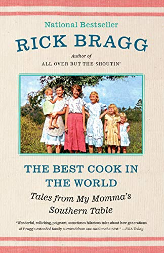 The Best Cook in the World: Tales from My Momma's Southern Table