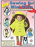 Sewing for Mini Dolls: New and updated patterns for mini dolls
