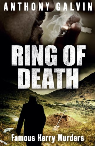 Ring of Death: Famous Kerry Murders (English Edition)