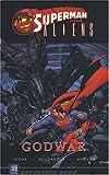 Superman vs Aliens - Godwar