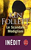 SCANDALE MODIGLIANI (LE) by KEN FOLLETT (May 18,2011) - LIVREPOCHE (May 18,2011)
