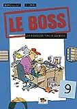 Le Boss, Tome 9 - Les fonds de tiroir du boss