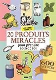 20 produits miracles pour prendre soin de soi
