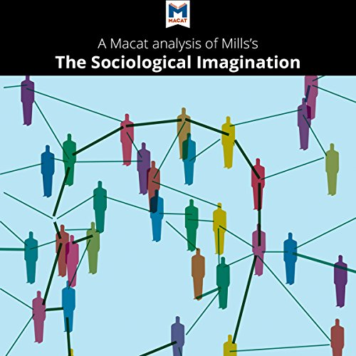 A Macat Analysis of C. Wright Mills's The Sociological Imagination audiobook cover art