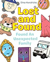 Lost and Found: Found An Unexpected Family