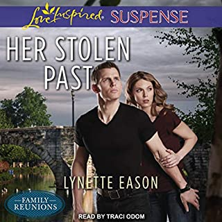 Her Stolen Past     Family Reunions Series, Book 3              Written by:                                                                                                                                 Lynette Eason                               Narrated by:                                                                                                                                 Traci Odom                      Length: 5 hrs and 53 mins     Not rated yet     Overall 0.0