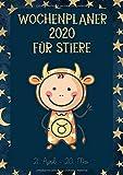 Wochenplaner 2020 für Stiere: Sternzeichen Terminplaner   Kalender für Stier-Geborene   A4   1 Woche auf 2 Seiten   viel Platz für Skizzen, Termine, Aufgaben, Notizen