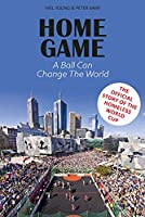 Home Game: A Ball Can Change the World