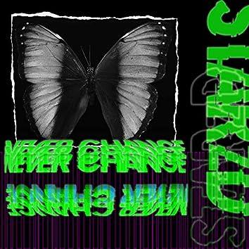 Never Change (feat. Starz D)