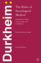 Durkheim: The Rules of Sociological Method: and Selected Texts on Sociology and its Method (English Edition)