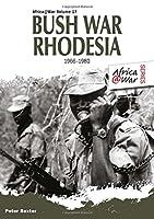 Bush War Rhodesia 1966-1980 (Africa@War)