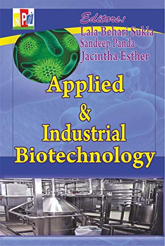 Applied and Industrial Biotechnology (English Edition)