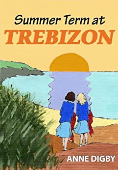 Summer Term at Trebizon: (The Trebizon Boarding School Series) by [Anne Digby]