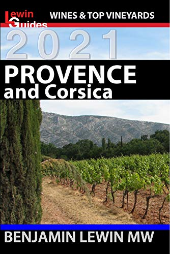 Wines of Provence and Corsica (Guides to Wines and Top Vineyards Book 13) (English Edition)