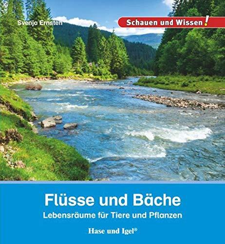 Flüsse und Bäche: Schauen und Wissen!