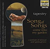 Tapestry: Song of Songs Come Into My Garden