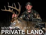 November 12 - Private Land: Decoy Hunt, Buck Rattled in from 300 Yards
