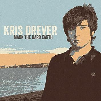 Mark the Hard Earth (Remastered)