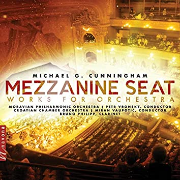 Cunningham: Mezzanine Seat – Works for Orchestra