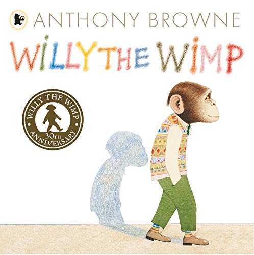 Browne, A: Willy the Wimp (Willy the Chimp)