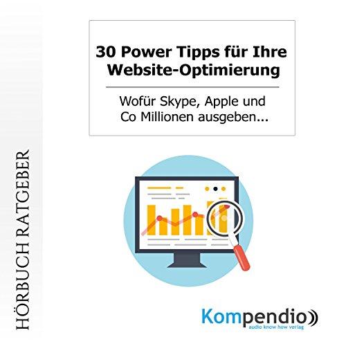 30 Power Tipps für Ihre Website-Optimierung audiobook cover art