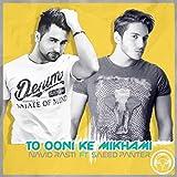 To Ooni Ke Mikhami (feat. Saeed Panter) [Explicit]
