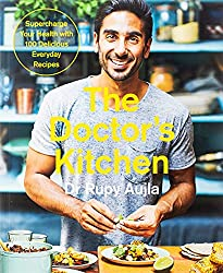 The Doctor's Kitchen Dr. Rupy Aujla
