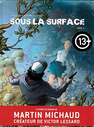 Sous la surface BD T01 (KE.BANDE DESSI.)