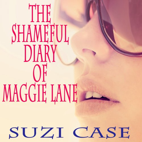 The Shameful Diaries of Maggie Lane audiobook cover art