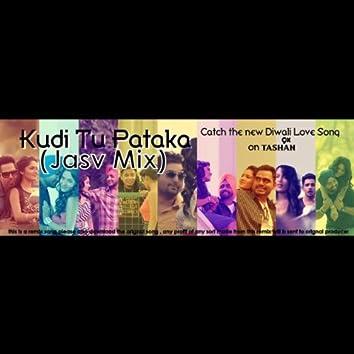 Kudi Tu Pataka (Jasv Mix)