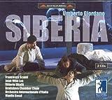 Giordano, U.: Siberia [Opera] (Festival Della Valle D'Itria Di Martina Franca, 2003)