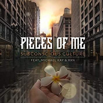 Pieces of Me (feat. Michael Kay & RXN)