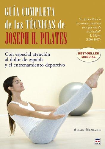 Guía Completa de las Técnicas de Joseph H. Pilates