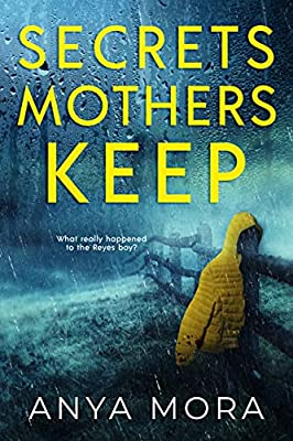 Secrets Mothers Keep: A twisty thriller that will break your heart from