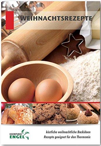 Weihnachtsrezepte Rezepte geeignet für den Thermomix: köstliche weihnachtliche Backideen