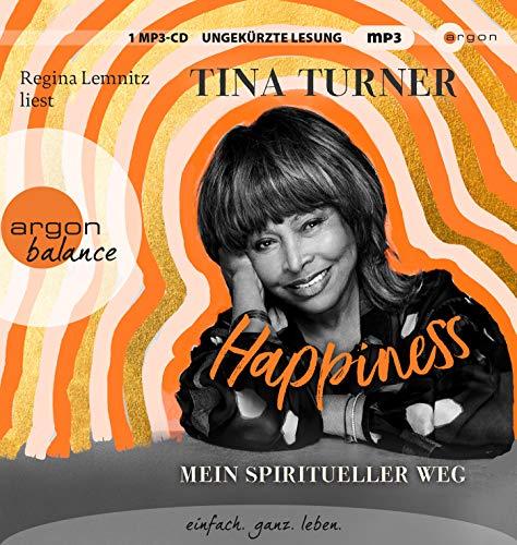 Happiness: Mein spiritueller Weg: Lebenshilfe, buddhistische Weisheiten und private Einblicke in das Leben eines Weltstars