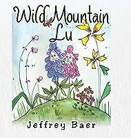 Wild Mountain Lu