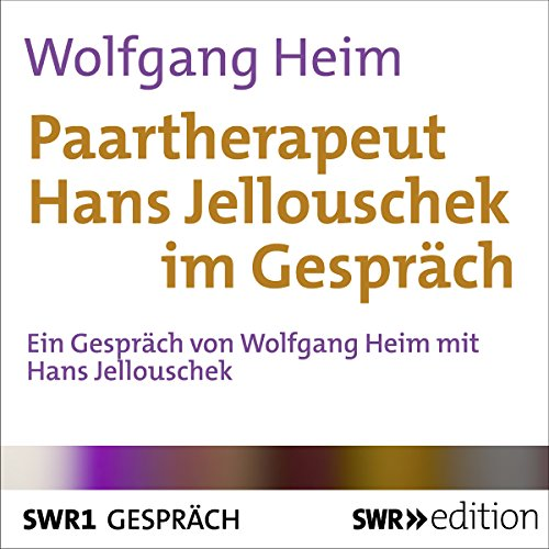 Paartherapeut Hans Jellouschek im Gespräch Titelbild