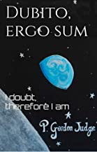 Dubito, ergo sum: A climate change novel