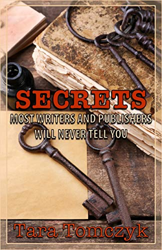 Secrets Most Writers and Publishers Will Never Tell You (English Edition)