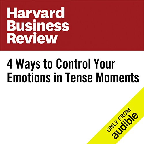 4 Ways to Control Your Emotions in Tense Moments                   By:                                                                                                                                 Joseph Grenny                               Narrated by:                                                                                                                                 Fleet Cooper                      Length: 8 mins     1 rating     Overall 1.0